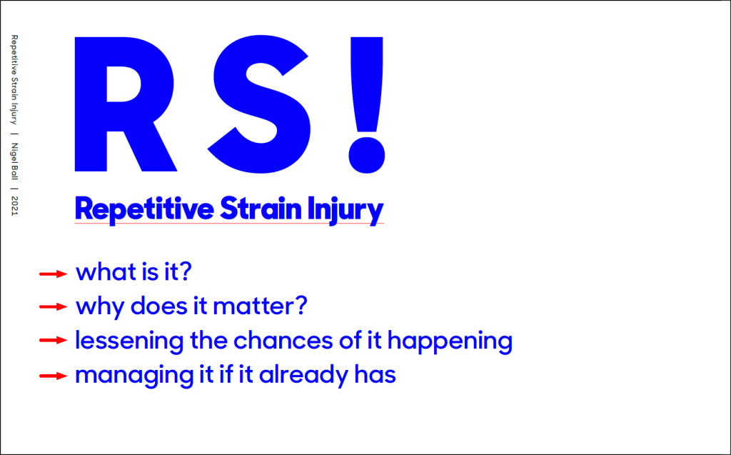 An image of a text-based slide from a presentation about RSI, with blue type on a white background with some red highlights