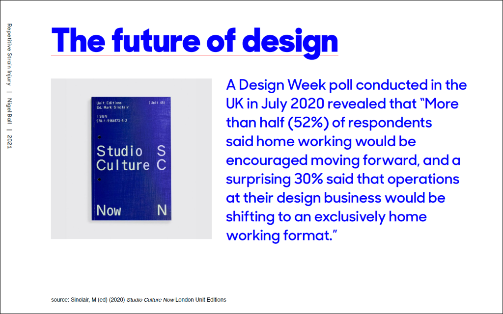 An image of a text-based slide from a presentation about RSI, with and image of Unit Edition's Studio Culture book and a quote in blue text